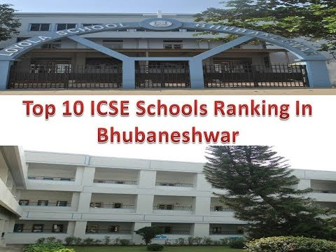 Top 10 ICSE Schools Ranking In Bhubaneshwar