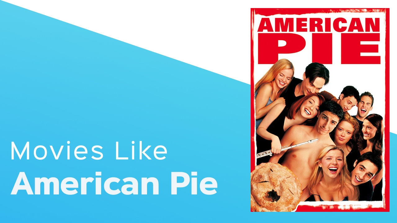 Download Movies like American Pie - itcher playlist