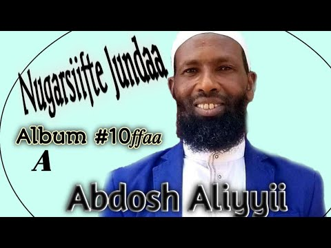 Download #Abdosh_Aliyyi_Official Abdosh aliyyii {A} Guutuu Albama Haaraya 2020
