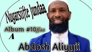 Download Lagu #Abdosh_Aliyyi_Official Abdosh aliyyii {A} Guutuu Albama Haaraya 2020 mp3