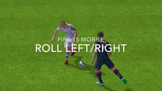 Fifa 15 iOS/Android Skill Tutorials #6- Roll Left/Right