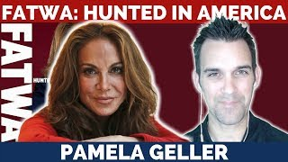 FATWA: Hunted In America with Pamela Geller