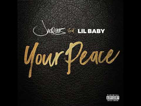 Your Peace- Jacquees Ft. Lil Baby (clean)
