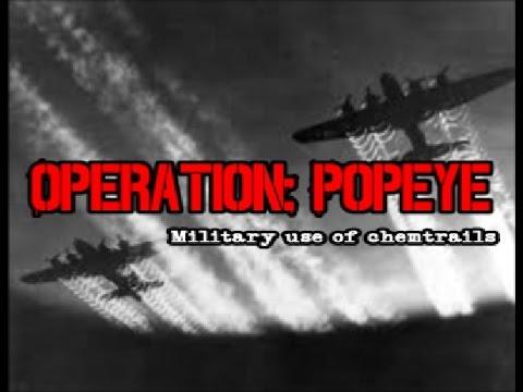 OPERATION: POPEYE - CHEMTRAILS USED IN VIETNAM WAR