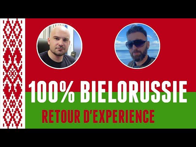 BIÉLORUSSIE : TOUT CE QUE TU VEUX SAVOIR (2 FRANÇAIS À MINSK)