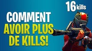 COMMENT AVOIR BEAUCOUP DE KILLS DANS CHAQUE GAME sur FORTNITE BATTLE ROYALE !