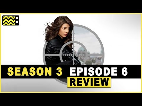 Quantico Season 3 Episode 6 Review & Reaction | AfterBuzz TV