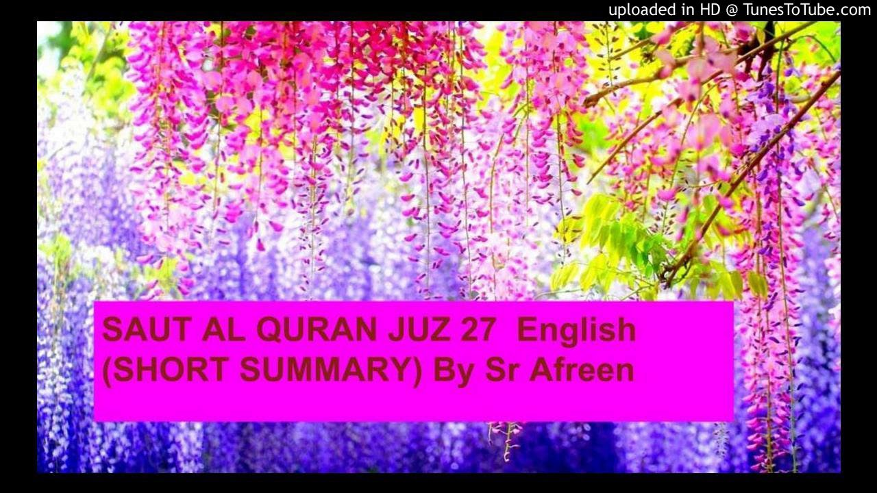 SAUTAL QURAN JUZ 27 English SHORT SUMMARY By Sr Afreen 1
