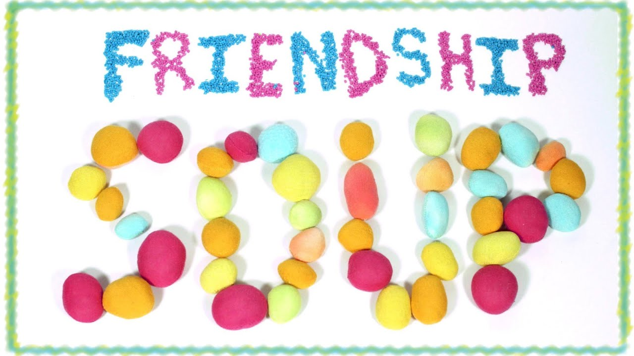 Video Lesson - Friendship Soup Recipe - YouTube