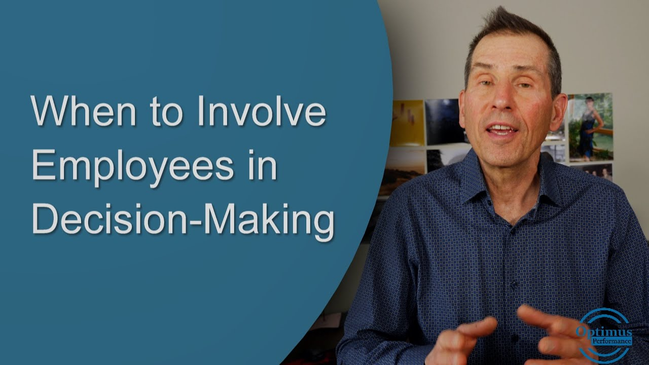 When to Involve Employees in Decisions