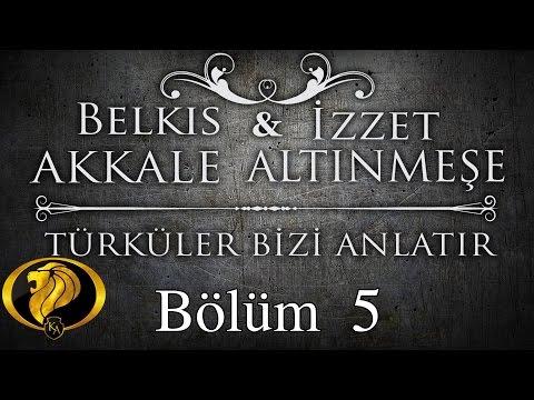 Türküler Bizi Anlatır Bölüm 5 - Belkıs Akkale - İzzet Altınmeşe #2016