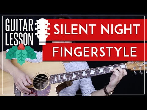 Silent Night Fingerstyle Guitar Tutorial - Christmas Carol Guitar Lesson 🎸 |Fingerpicking + Tab|