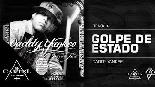 18. Golpe de Estado Ft Tommy Viera - Barrio Fino (Bonus Track Version) Daddy Yankee