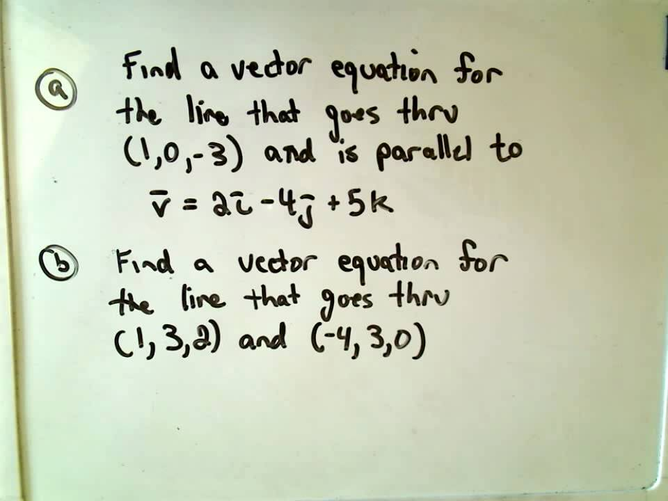 Finding The Vector Equation Of A Line Youtube