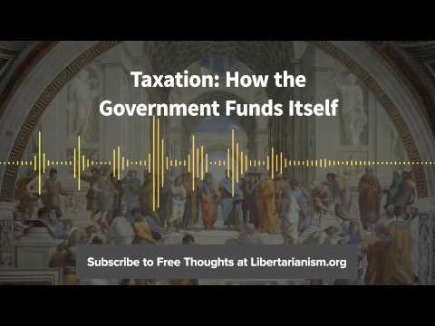 Episode 86: Taxation: How the Government Funds Itself (with Daniel J. Mitchell)