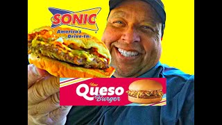 Sonic Drive In's New Queso Burger REVIEW!