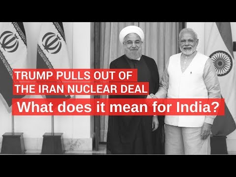Iran Nuclear Deal: What Does Trump's Move Mean For India?