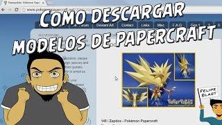 Tutorial #11: Como descargar rapidamente modelos de Papercraft desde internet