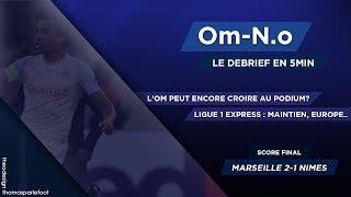OM - NIMES : 2 - 1 LE DEBRIEF + STRASBOURG-EAG, MONACO-REIMS, CAEN-SCO / 13-04-2019