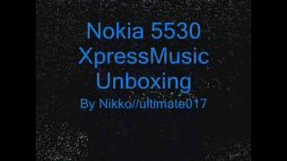 Nokia 5530 XpressMusic Unboxing