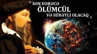 3-cü Dünya Müharibəsi nə zaman başlayacaq? Nostradamusun gələcəklə bağlı DƏHŞƏTLİ PROQNOZLARI.