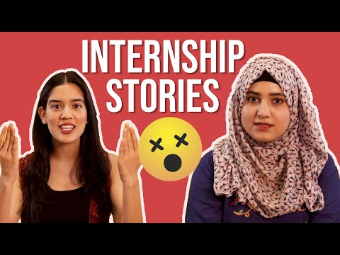 People Reveal Their Internship Horror Stories | BuzzFeed India