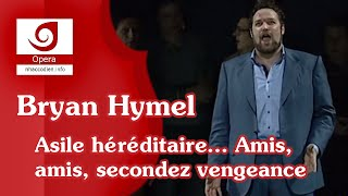 [Bryan Hymel] Asile héréditaire... Amis, amis, secondez vengeance