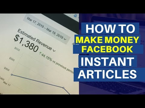 How To Make Money Online With Facebook Instant Articles (Step-by-Step)