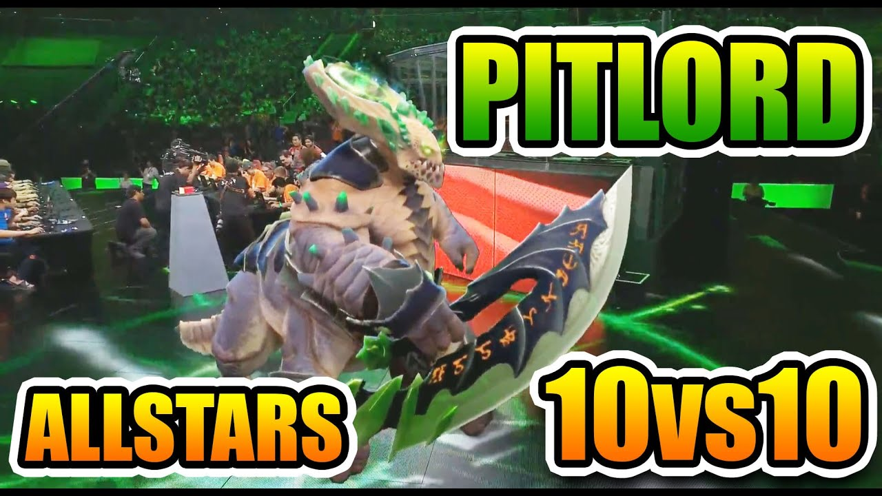 pit lord reveal the underlord dota 2 allstars 10vs10 the