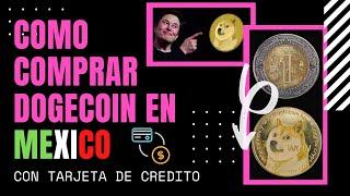 FACIL - Como comprar Dogecoin con tarjeta de crédito (USD, MXN, EUR, etc)