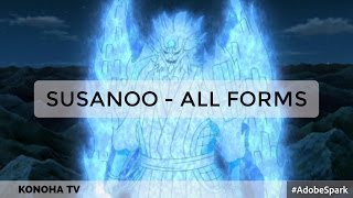Susanoo - All Forms ( Hagoromo's Susanoo Revealed! )