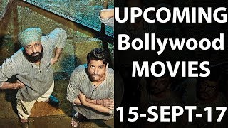 Upcoming bollywood movies | september 15, 2017 | movies releasing this friday