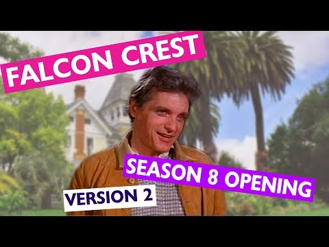 Falcon Crest Season 8 Opening (Season 4 style) Version 2