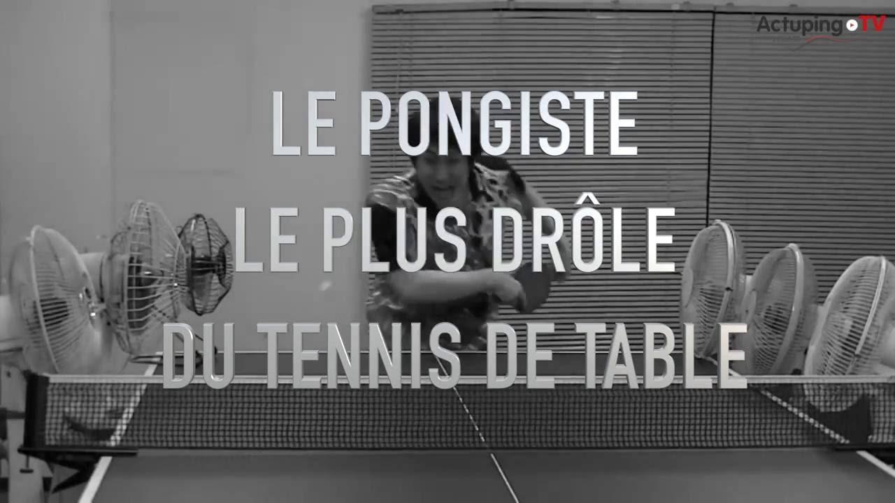 Le pongiste le plus drôle du Tennis de Table - YouTube