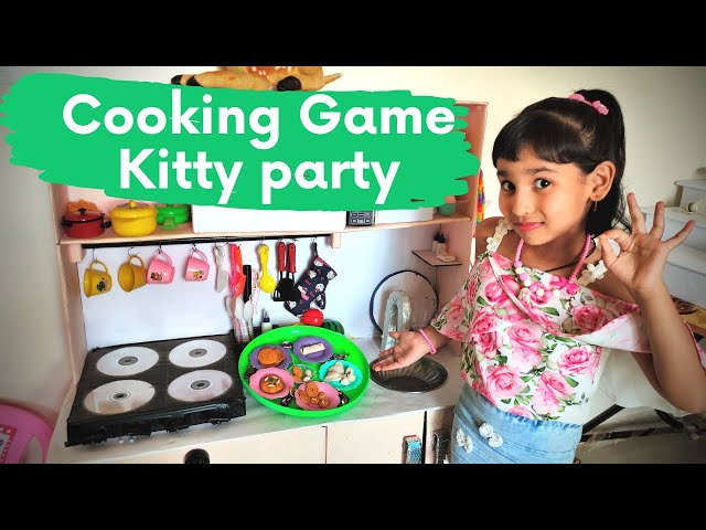 Cooking game in Hindi Part-9 | Kitty party at home | Kitchen Set in Hindi | LearnWithPari