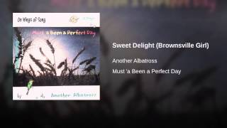Sweet Delight (Brownsville Girl)