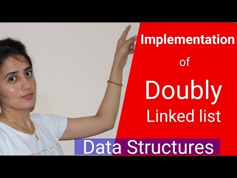 Implementation Of Doubly Linked List - Data Structures