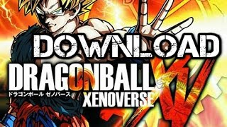 Download Dragonball Xenoverse Game For PC ,Xbox 360 and PS3