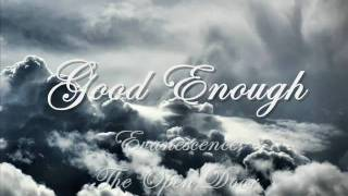 Good Enough-Evanescence (Lyrics)