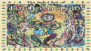 The Bongoloids - The Awful Art of... Rare Experimental / Industrial Album