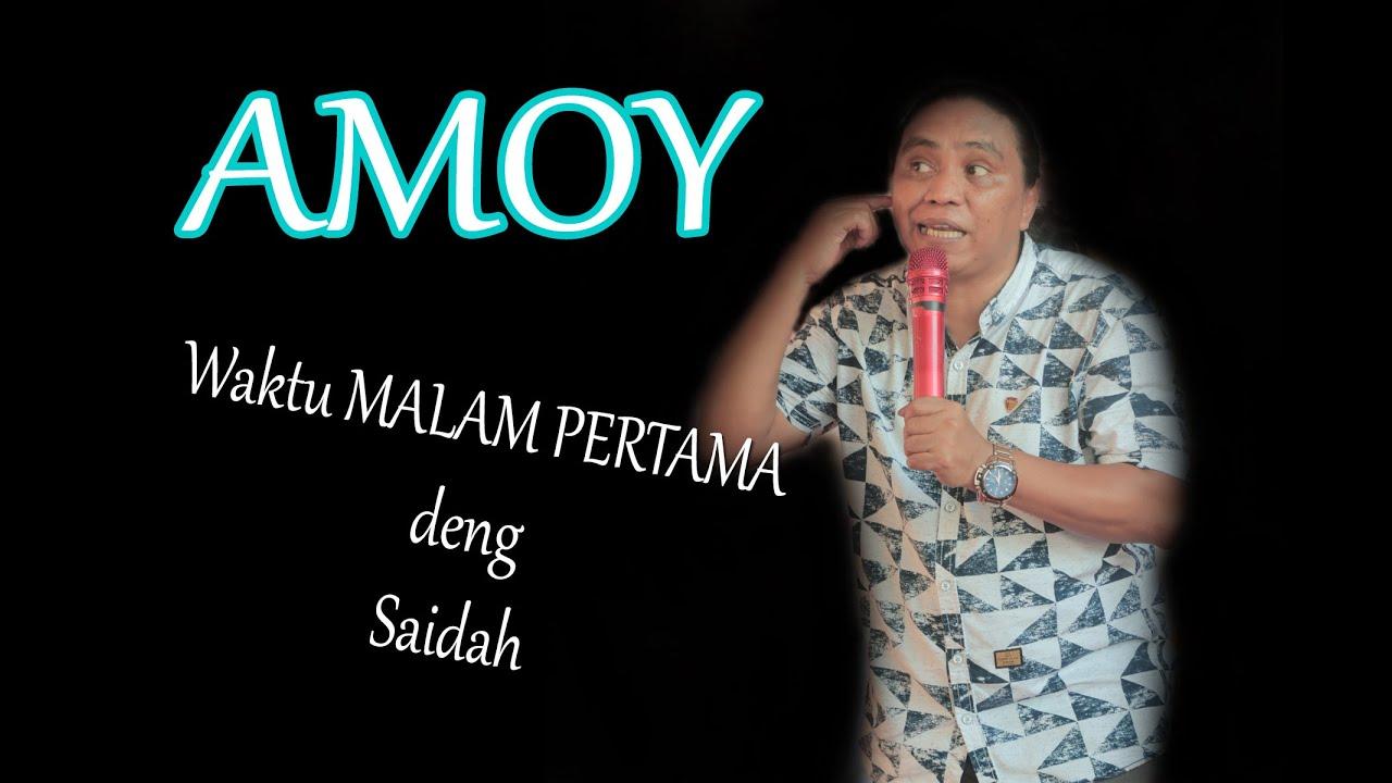 Download Amoy punya cerita kisah tentang istrinya Saidah.Terbaru 2020 by.HM.Studio