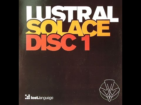 Lustral - Solace (Disc 1)