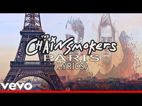 The Chainsmokers – Paris (Official Lyric)