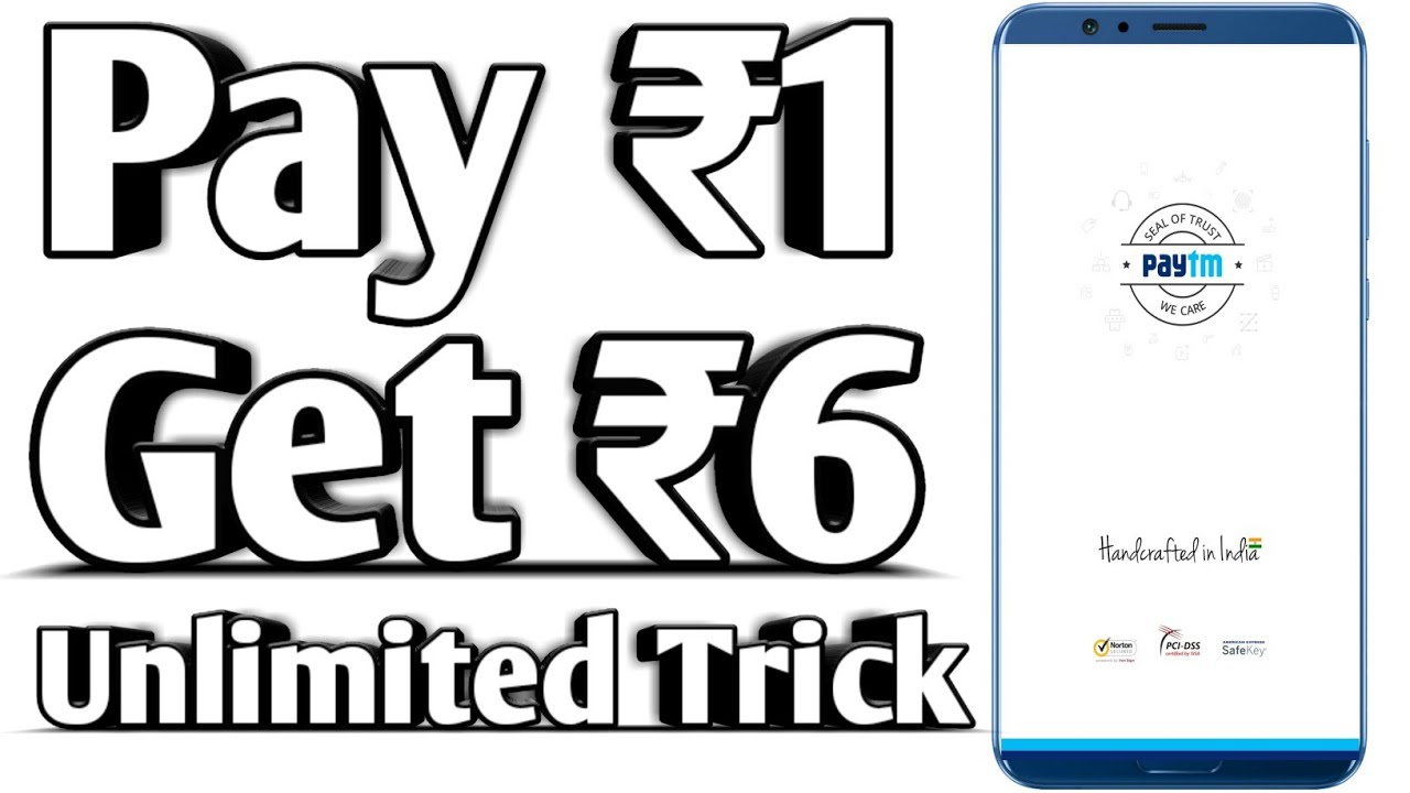 Paytm offer pay 1 get 6 unlimited Times Trick