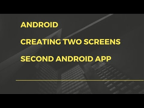 Android app development for beginners - 2 - Android - Two screens with simple UI and navigation