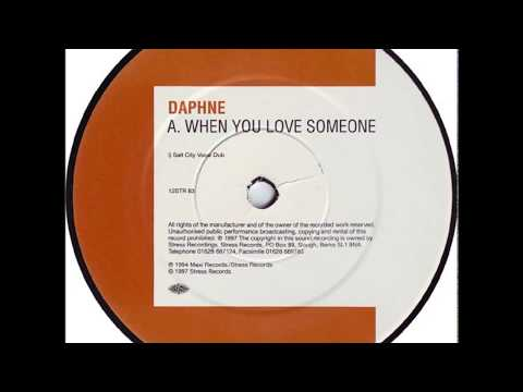 Daphne - When You Love Someone (Salt City Vocal Dub)