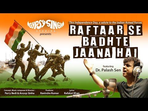 Raftaar - Parry Bedi Anoop Sinha Feat. Dr. Palash Sen   Indian Armed Forces   Bharat   Jai Hind