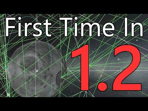 Kerbal Space Program: First Time in 1.2