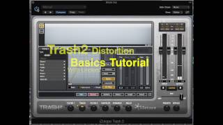 Izotope's Trash2 Multiband Distortion Basic's - Features and Tutorial