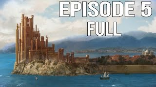 Game of Thrones Episode 5 Full Walkthrough Part 1 - Episode 5 A Nest of Vipers